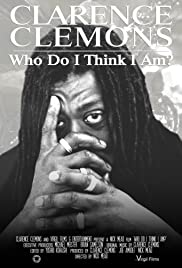 Clarence Clemons: Who Do I Think I Am? Poster