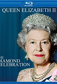 Primary photo for Queen Elizabeth II: The Diamond Celebration