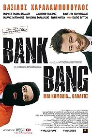 Bank Bang (2008)