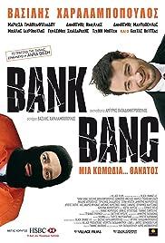 Bank Bang(2008) Poster - Movie Forum, Cast, Reviews