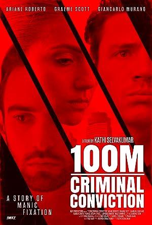 Download 100M Criminal Conviction Full Movie