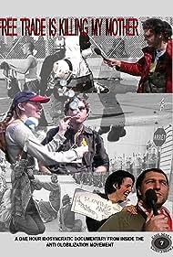 Guy O'Sullivan and Jamie Kastner in Free Trade Is Killing My Mother (2003)