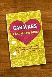 Caravans: A British Love Affair Poster