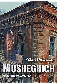 Albert Mkrtchyan. Musheghich