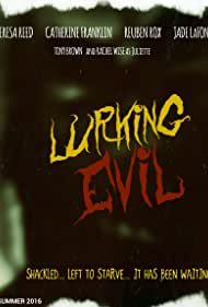 Reuben Rox, Jade Michael LaFont, Tony Brown, Catherine Franklin, and Teresa Reed in Lurking Evil (2017)