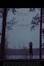 When I Leave Poster