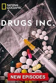 Drugs, Inc. (2010) Poster - TV Show Forum, Cast, Reviews