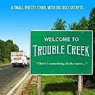 Trouble Creek (2017)