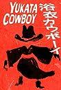 Yukata Cowboy