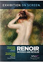 Exhibition on Screen: Renoir - Reviled and Revered