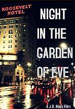 Night in the Garden of Eve