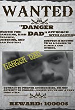 Danger Dad