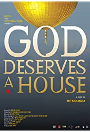 God Deserves a House
