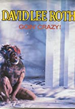 David Lee Roth: Goin' Crazy!