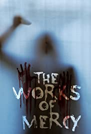 The Works of Mercy Poster