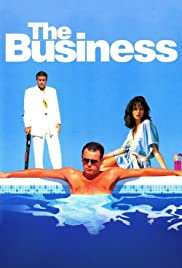 The Business (2005) Poster - Movie Forum, Cast, Reviews