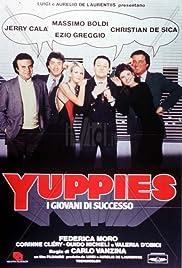 Yuppies - I giovani di successo(1986) Poster - Movie Forum, Cast, Reviews