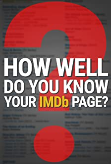 How Well Do You Know Your IMDb Page?