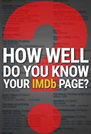 How Well Do You Know Your IMDb Page? Poster