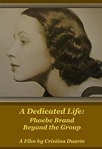 A Dedicated Life: Phoebe Brand Beyond the Group