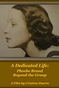 Primary photo for A Dedicated Life: Phoebe Brand Beyond the Group
