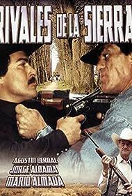 Rivales de la Sierra (2005)