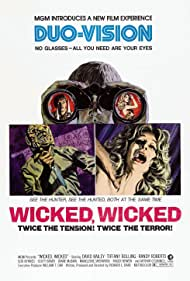 Wicked, Wicked (1973) Poster - Movie Forum, Cast, Reviews