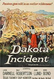 Dakota Incident(1956) Poster - Movie Forum, Cast, Reviews