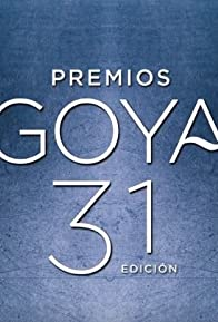 Primary photo for Premios Goya 31 edición