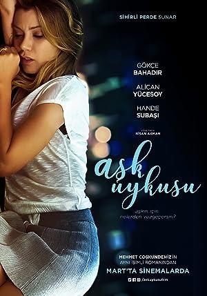 مشاهدة فيلم سبات الحب Ask Uykusu 2017 مترجم أونلاين مترجم