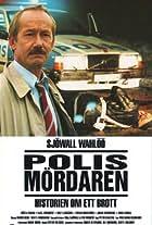 The Police Murderer