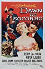 Dawn at Socorro (1954) Poster