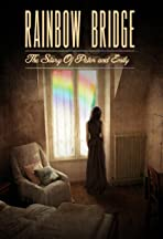 Rainbow Bridge: The Story of Peter and Emily