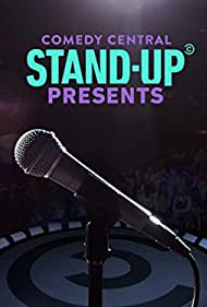 Comedy Central Stand-Up Presents (2017)