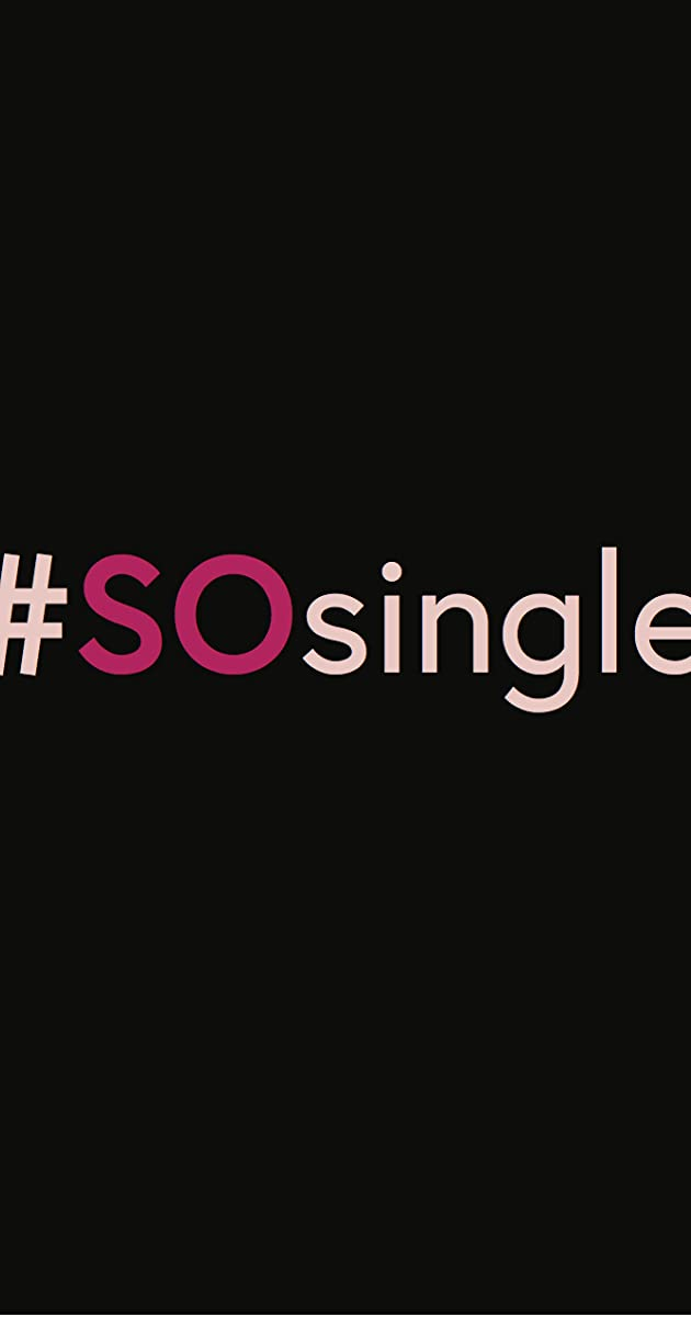 Download #SOsingle or watch streaming online complete episodes of  Season 1 in HD 720p 1080p using torrent