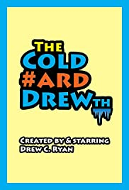 The #ColdHardDrewth Poster