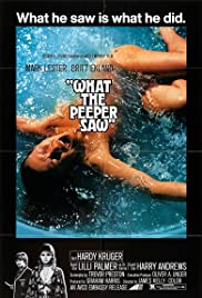 What the Peeper Saw (1972) Poster - Movie Forum, Cast, Reviews