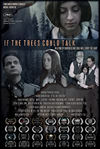 Action movie hd download If the Trees Could Talk [720x400]