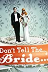 Don't Tell the Bride (2007)