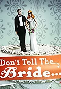 Primary photo for Don't Tell the Bride