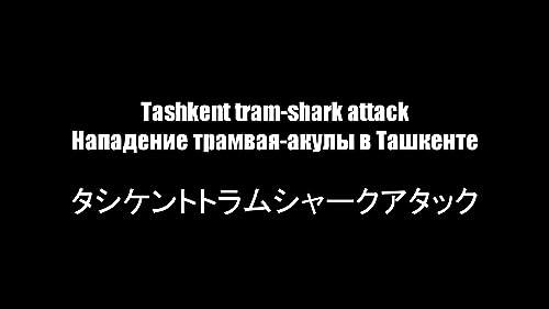 Tashkent tram-shark attack. Trailer (2019)