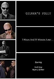 Gilmer's Folly Poster