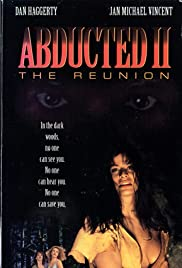 Abducted II: The Reunion(1995) Poster - Movie Forum, Cast, Reviews