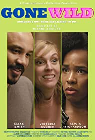 Alicia Richardson, Izaak Smith, and Victoria Kucher in Gone Wild (2020)