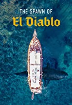 The Spawn of El Diablo