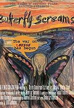 Butterfly Screams