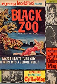 Black Zoo (1963) Poster - Movie Forum, Cast, Reviews