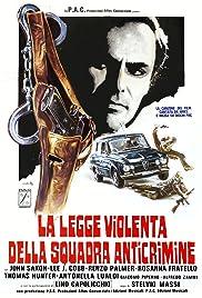 La legge violenta della squadra anticrimine(1976) Poster - Movie Forum, Cast, Reviews