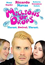 Millions of Drops