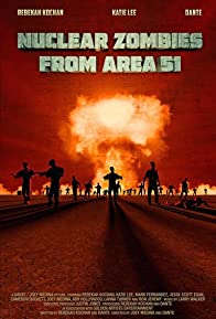 Primary photo for Nuclear Zombies from Area 51